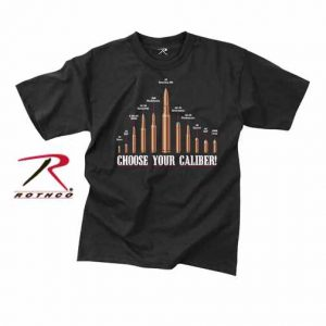 t-shirt Choose your caliber